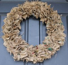 Burlap wreath. Can easily be adorned according to season.