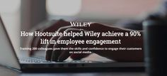 How Hootsuite helped Wiley achieve a lift in employee engagement Employee Engagement, Case Study, Confidence, Social Media, Social Networks, Social Media Tips, Self Confidence