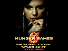 "Taylor Swift's newest song for the HG soundtrack, ""Eyes Open"" so good!"