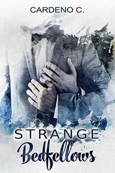 Sexy Erotic Xciting: S.E.X. Review and Giveaway~ Strange Bedfellows by ...