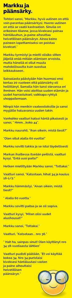 Vitsit: Markku ja päänsärky - Kohokohta.com Funny Things, Lol, Comics, Memes, Humor, Funny Stuff, Fun Things, Meme, So Funny