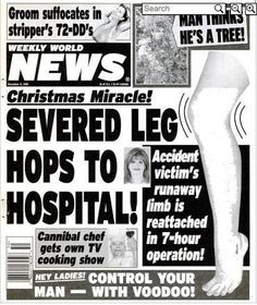 Weekly World News Headlines Funny News Headlines, Newspaper Headlines, You Funny, Hilarious, Funny Stuff, Crazy Funny, Celebrity Gossip, Country Music, Funny Pictures