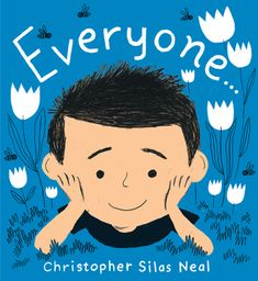 Buy Everyone by Christopher Silas Neal at Mighty Ape NZ. Happy one moment and sad the next - everyone has feelings. Celebrated illustrator Christopher Silas Neal makes his authorial debut in this exploration. For Elise, New Children's Books, Social Emotional Learning, Illustrations, Book Illustration, Book Cover Design, Read Aloud, Teaching Kids, Teaching Empathy