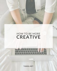 How to be more creative ... what's holding you back?