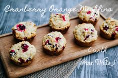 Cranberry Orange Muffins with Pine Nuts (try w/Cara Cara oranges for a little twist) via @Allison Ruth | Some the Wiser