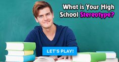 What Is Your High School Stereotype?