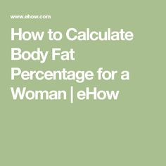 25 Best Calculate Body Fat & Weight images in 2014   Healthy weight