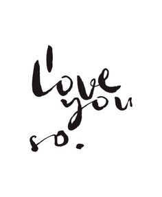 I Love You So | Vinyl Decal