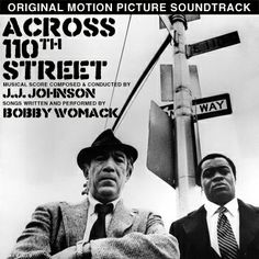 Bobby Womack - Across 110th Street First recorded in 1972, it took till Quentin Tarantino used this as the title song to Jackie Brown in 1997 for it to reach my ears. And it's never left me. If a song had swag, this one would be the daddy