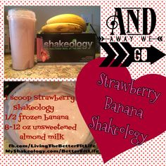 Strawberry Banana Shakeology Soooo yummy and helps me have lots of energy! Get yours now: myshakeology.com/betterfitlife