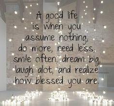 A good life...