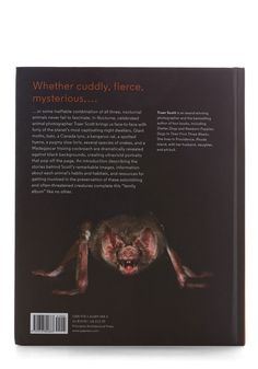 Nocturne: Creatures of the Night. Journey into the night with this book of photography from Chronicle Books.