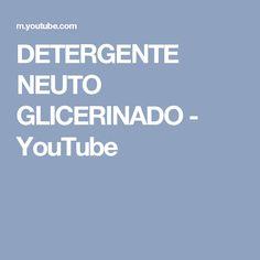 DETERGENTE NEUTO GLICERINADO - YouTube
