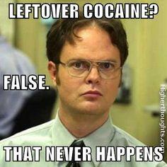 LEFTOVER COCAINE?