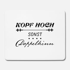 Kopf hoch sonst Doppelkinn - cooles T-shirt Mousepad (Querformat) whatsapp Kopf hoch sonst Doppelkinn Mousepad Tumblr Quotes, Funny Quotes, Daily Quotes, Life Quotes, Theme Words, Double Chin, Mind Tricks, T Shirt Diy, Meaningful Words