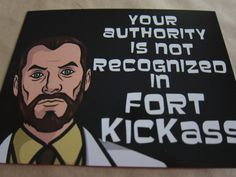Hey, I found this really awesome Etsy listing at https://www.etsy.com/listing/203781596/archer-fort-kickass-postcard