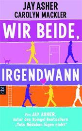 """Vorablesen & Gewinnen: """"Wir beide, irgendwann"""" (Jay Asher). Das Buch erscheint am 27.08.12."""