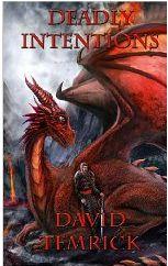 Deadly Intentions: Compelling New Novel by David Temrick Redefines Fantasy Genre