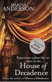 House of Decadence af Marina Anderson, ISBN 9780751551693