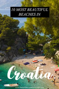 10 Best Beaches in Croatia. With thousands of miles of coastline, where do you find the best beaches? Here are 10 of the most beautiful, from the super sweep of sand at Zlatni Rat to the spectacular rocky cove of Stiniva Bay to the gorgeous Brela. Dubrovnik, Europe Beaches, Europe Destinations, Visit Croatia, Croatia Travel, Travel Tips With Baby, Plitvice Lakes National Park, Beaches In The World, Most Beautiful Beaches