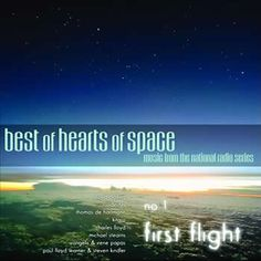 Best of Hearts of Space, First Flight | Reiki Nuevo