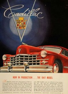 A 1947 Cadillac print advertisement with the classic logo featured prominently.