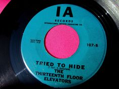 Thirteenth Floor Elevators You're Gonna Miss Me Super Clean 45 RPM   Click the image to join the Thirteenth Floor Elevators Facebook group!