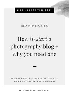 How to start a photography blog + why you need one