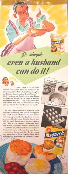 "This 1944 ad proved that Bisquick was so simple to use ""even a husband can do it!"" I love old ads Funny Vintage Ads, Vintage Humor, Vintage Signs, Retro Vintage, Vintage Food, Retro Food, Vintage Cooking, Old Advertisements, Retro Advertising"
