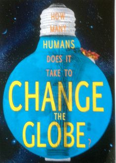 """Many Humans Does It Take to Change the Globe?"""" street art by Phoenix in Melbourne, Australia.""""How Many Humans Does It Take to Change the Globe?"""" street art by Phoenix in Melbourne, Australia. Protest Art, Protest Posters, Protest Signs, Our Planet, Save The Planet, Planet Earth, We Are The World, Change The World, March For Science"""