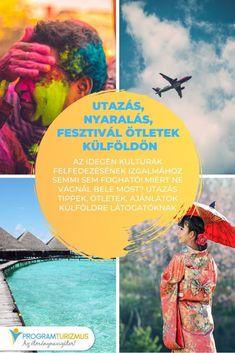 Utazás, nyaralás, fesztivál ötletek külföldön Az idegen kultúrák felfedezésének izgalmához semmi sem fogható! Miért ne vágnál bele most? Utazás tippek, ötletek, ajánlatok külföldre látogatóknak #utazás #nyaralás #szállás #külföld Movies, Movie Posters, Films, Film Poster, Cinema, Movie, Film, Movie Quotes, Movie Theater