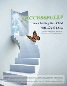 Successfully Homeschooling Your Child With Dyslexia
