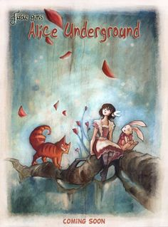 Fable Girls : Alice Underground Have I Gone Mad, Were All Mad Here, Lewis Carroll, Through The Looking Glass, Alice In Wonderland, Told You So, Illustration, Girls, Painting
