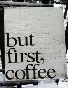 But first, coffee. Handmade wooden sign. Made to order. $17.00, via Etsy. Pallet Art, Pallet Signs, Fence Signs, Painted Signs, Wooden Signs, Woodworking Plans, Woodworking Projects, I Love Coffee, Coffee Break