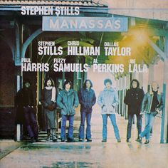 Stephen Stills - Manassas