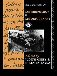 Anthropology and Autobiography by Judith Okely http://www.amazon.co.uk/dp/0415051894/ref=cm_sw_r_pi_dp_LKc6vb0GRRR9N