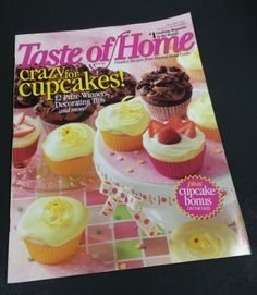Taste of Home - April / May 2007: Cupcakes, Kentucky Derby Treats, and More! (Single Issue Magazine) by Editors of Taste of Home Magazine http://www.amazon.com/dp/B001INRI9E/ref=cm_sw_r_pi_dp_TJz4wb0FEGDRZ