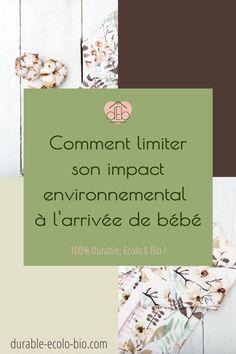 5 astuces simples à mettre en place pour limiter la consommation maximale à l'arrivée d'un enfant. #enfant #bebe #grossesse #zerodechet #bebeecolo Bio, Place, Environment, Baby Arrival, Young Living