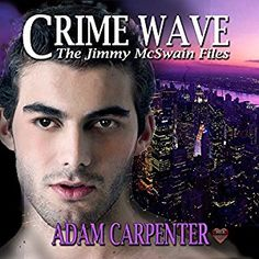 Crime Wave (Jimmy McSwain Files #2) | Gay Book Reviews – M/M Book Reviews