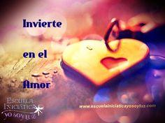 * El AMOR... una inversión segura.   (AMOR= Sentimiento que sale del corazón sin esperar nada a cambio) http://escuelainiciaticayosoyluz.com  #Amor #Felicidad