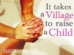 * * Sakura Haruka   Singapore Parenting and Lifestyle Blog * *: They Say It Takes a Village to Raise a Child