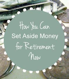 Jackie Beck from TheDebtMyth.com discusses how to start setting aside money for retirement now.