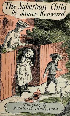The Suburban Child Edward Ardizzone. #reading #books #illustrators