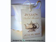 Printable Bridal Shower Favor Tags, DIY Vintage Tea Party, Custom Thank You Tags, Wedding Shower, Alice in Wonderland by Event Printables by EventPrintables on Etsy https://www.etsy.com/listing/104106813/printable-bridal-shower-favor-tags-diy
