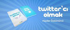 Twitter'cı Olmak e-kitap Yayında !