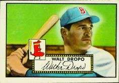Walt Dropo 1952 First Base - Boston Red Sox  Card Number: 235  Series: Topps Series 1