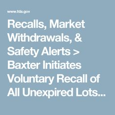 Recalls, Market Withdrawals, & Safety Alerts > Baxter Initiates Voluntary Recall of All Unexpired Lots of 50mm 0.2 Micron Filters