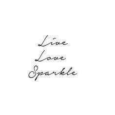 Live, love, sparkle - www.instawall.nl