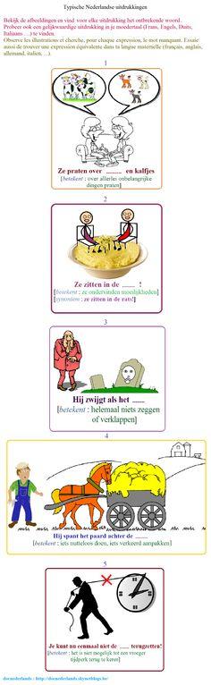 Woordenschatoefening : typische Nederlandse uitdrukkingen / Exercice lexical : expressions néerlandaises typiques + OPLOSSINGEN / SOLUTIONS : http://docnederlands.skynetblogs.be/archive/2016/01/19/exercice-de-vocabulaire-typische-nederlandse-uitdrukkingen-e-8557425.html
