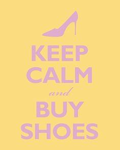 Buy shoes, my favorite!